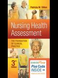 Nursing Health Assessment: The Foundation of Clinical Practice