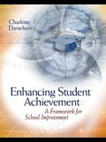 Enhancing Student Achievement: A Framework for School Improvement