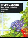 Invernadero: Manual de Cultivo y Conservacion
