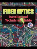 Fiber Optics Installer and Technician Guide