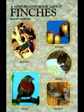 Step by Step Book about Finches