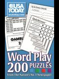 USA TODAY Word Play: 200 Puzzles from The Nation's No. 1 Newspaper (USA Today Puzzles)