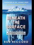 Beneath the Surface: Preventing and Recovering from Sexual Temptation and Moral Failure