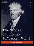 The Works of Thomas Jefferson, Vol. I (in 12 Volumes): Autobiography, Anas, Writings 1760-1770