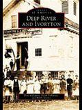 Deep River and Ivoryton