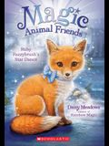 Ruby Fuzzybrush's Star Dance (Magic Animal Friends #7), 7