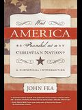 Was America Founded as a Christian Nation?: A Historical Introduction