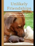 The Dog and the Piglet: And Four Other True Stories of Animal Friendships