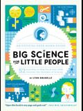Big Science for Little People: 52 Activities to Help You & Your Child Discover the Wonders of Science