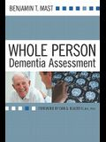 Whole Person Dementia Assessment