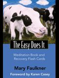 Easy Does It Meditation Book and Recovery Flash Cards [With Flash Cards]