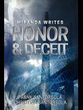 Miranda Writes Honor and Deceit