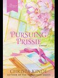 Pursuing Prissie