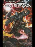 Deathmatch, Volume 1