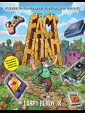Fact Hunt: Fascinating, Funny and Downright Bizarre Facts about Video Games