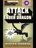 Attack of the Ender Dragon: An Unofficial Minetrapped Adventure, #6