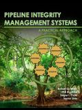 Pipeline Integrity Management Systems: A Practical Approach