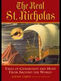 Real St. Nicholas: Tales of Generosity and Hope from Around the World