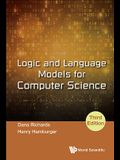 Logic and Language Models for Computer Science (Third Edition)