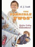 The Terrible Twos': Hidden Valley Adventures