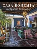 Casa Bohemia: The Spanish-Style House