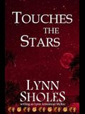 Touches the Stars