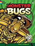 Monster Bugs: A Close-Up Coloring Book (Dover Nature Coloring Book)