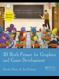 3D Math Primer for Graphics and Game Development, 2nd Edition