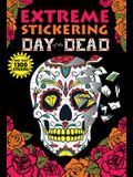 Extreme Stickering Day of the Dead