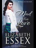 Mad for Love (The Highland Brides) (Volume 1)