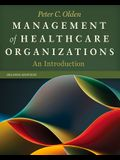 Management of Healthcare Organizations: An Introduction, Second Edition