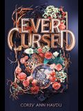 Ever Cursed