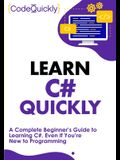Learn C# Quickly