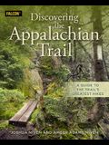 Discovering the Appalachian Trail: A Guide to the Trail's Greatest Hikes