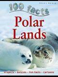Polar Lands (100 Facts)