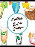 Future Rum Somm: Beverage Proof Liqueur Grog Aromatic