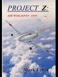 Project Z: Air War Japan 1946
