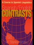 Spanish/English Contrasts: A Course in Spanish Linguistics