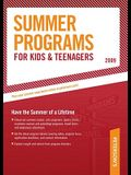 Summer Programs for Kids & Teenagers - 2009: Have the Summer of a Lifetime (Peterson's Summer Programs for Kids & Teenagers)