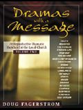Dramas with a Message, Vol. 2: 21 Reproducible Dramas for the Local Church