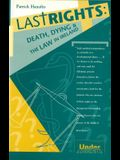 Last Rights: Death, Dying and the Law in Ireland