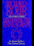 Discovering the Enneagram: An Ancient Tool for a New Spiritual Journey