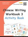 Chinese Writing Workbook 3: Activity Book