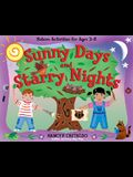 Sunny Days and Starry Nights: Nature Activities for Ages 2-6