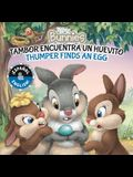 Thumper Finds an Egg / Tambor Encuentra Un Huevito (English-Spanish) (Disney Bunnies), Volume 33