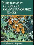 Petrography of Igneous & Metamorphic Rocks