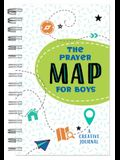 The Prayer Map(r) for Boys: A Creative Journal