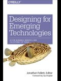 Designing for Emerging Technologies: UX for Genomics, Robotics, and the Internet of Things