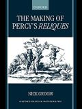 The Making of Percy's Reliques