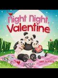 Night Night, Valentine